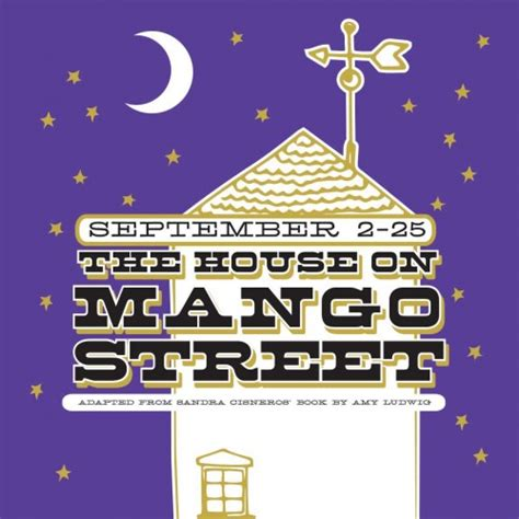 major themes in house on mango street the house on mango street ctx live theatre