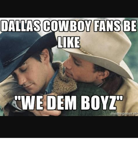 Dallas Cowboys Memes - 25 best memes about cowboy fans be like cowboy fans be