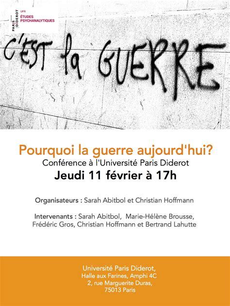 Calendrier Diderot 2016 Pourquoi La Guerre Aujourd Hui Conf 233 Rence Le 11 F 233 Vrier
