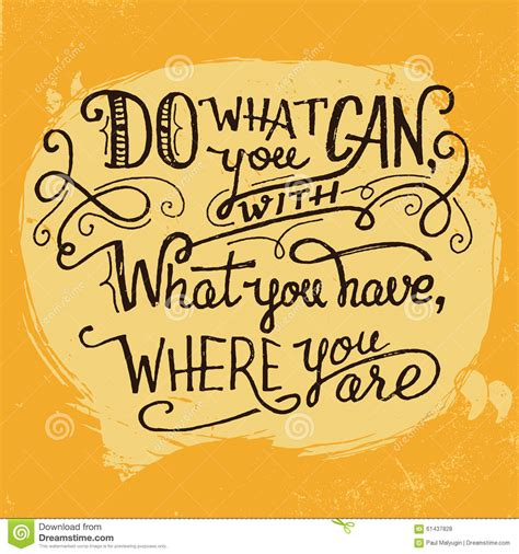 Do What You What You Do do what you can quote lettering stock vector image