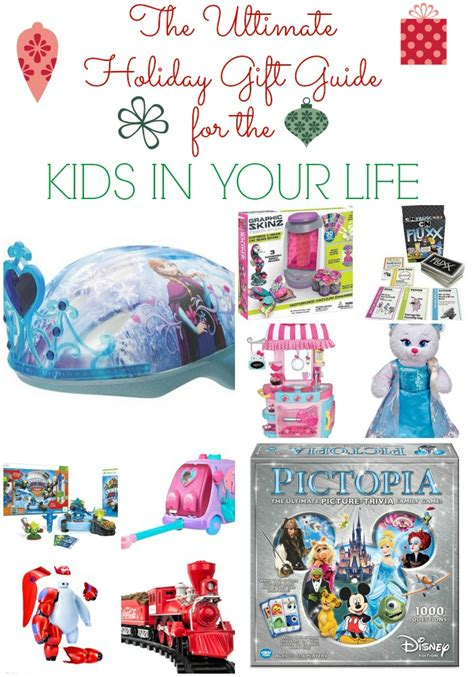 the ultimate holiday gift guide for the kids in your life