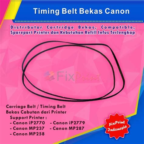 jual timing belt canon ip2770 2779 mp237 mp287 mp258