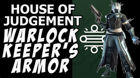 house of judgement destiny the taken king full house of judgement keeper s armor for warlocks youtube