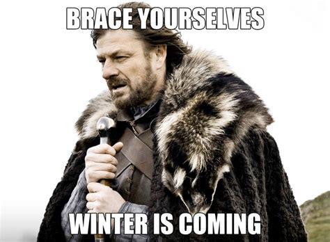 Brace Yourself Meme Snow - winter is coming 91x fm