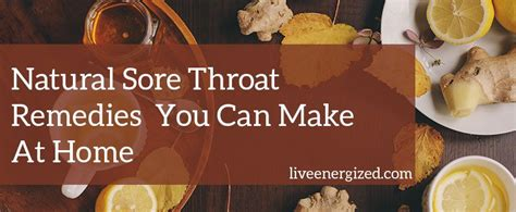 Sugar Detox Sore Throat by Sore Throat Remedies You Can Make At Home Live