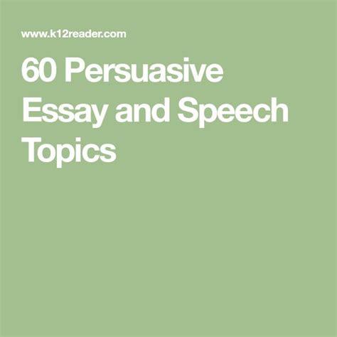 Writing Persuasive Essay Exles by Best 25 Persuasive Essays Ideas On Persuasive