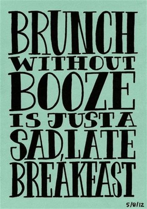 brunch quotes funny quotes sunday brunch quotesgram