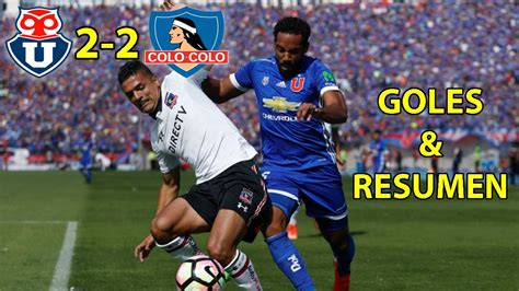 Resumen U De Chile Vs Colo Colo by U De Chile Vs Colo Colo El Superclasico Resumen