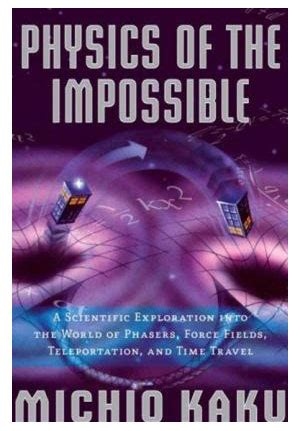 fsica de lo imposible f 237 sica de lo imposible de michio kaku actually notes