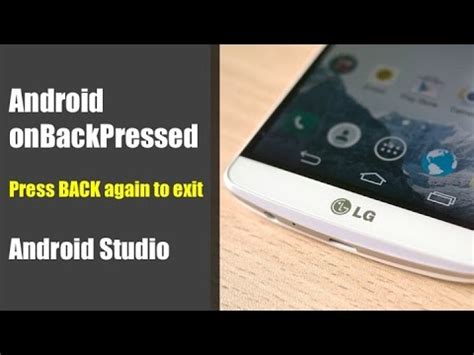 android quick tutorial quick tutorial on android onbackpressed press back again
