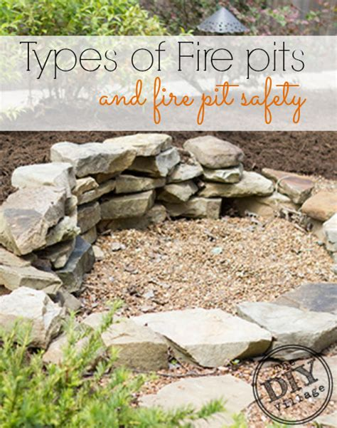 Firepit Safety Types Of Pits And Pit Safety The Diy