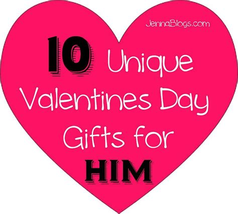 creative valentines ideas for him 10 unique valentines day gift ideas for him valentines