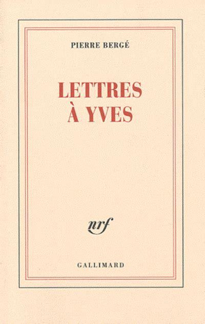 libro cartas a yves cr 237 tica literaria aristoilosvirtuosos