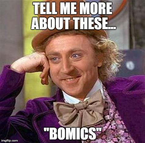 Tell Me More Meme - creepy condescending wonka meme imgflip