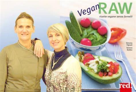 libri alimentazione vegana crudismo ricette crudiste dieta crudista food