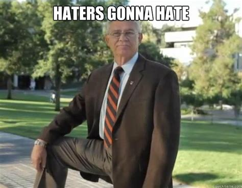 Haters Gon Hate Meme - bms meme www pixshark com images galleries with a bite