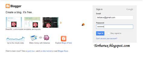 cara membuat blog org cara mudah membuat blog gratis di blogspot