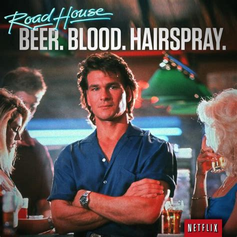 Roadhouse Meme - netflix us on twitter quot patrick swayze at his swayze est