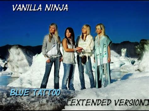 blue tattoo lyrics vanilla ninja vanilla ninja blue tattoo extended version youtube