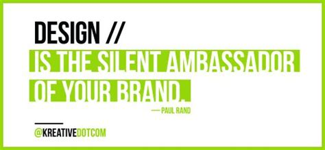 design is the silent ambassador of your brand 17 best images about branding quotes on pinterest quote