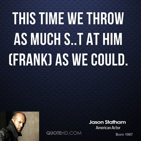 s day quotes jason jason statham quotes quotesgram