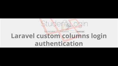 laravel tutorial user login laravel custom columns login authentication youtube