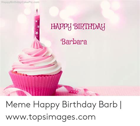 Happy Birthday Barbara Meme