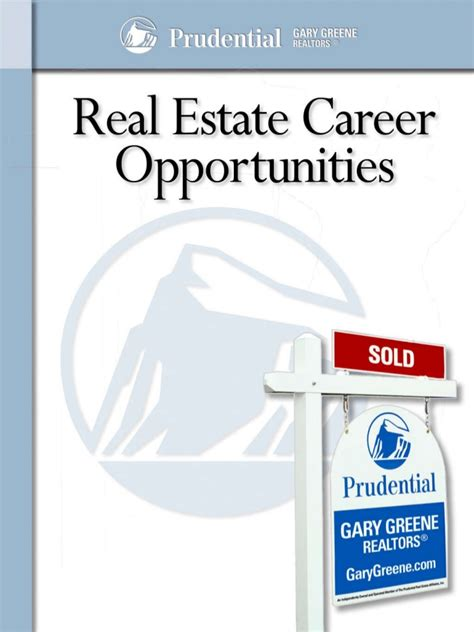 curious about a real estate career and prudential gary