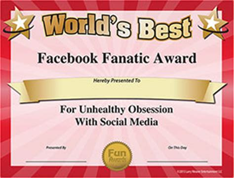 facebook addict award funny award for unhealthy