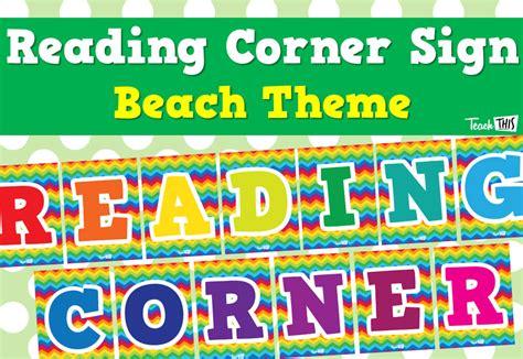 reading corner reading corner sign printable classroom displays