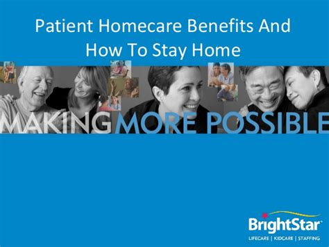 patient home care benefits and how to stay home