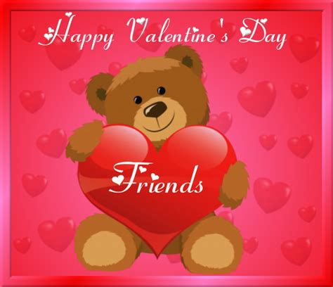happy valentines day my friend happy s day friends pictures photos and images