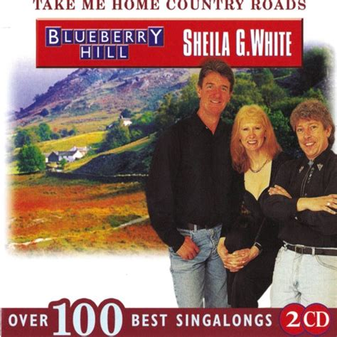 blueberry hill  sheila  white   home country