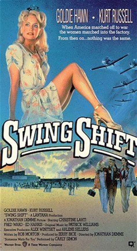 what is swing shift mean swing shift movie hawn hudson families pinterest
