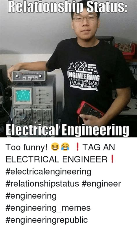 Electrical Engineer Memes - relation status io electrical engineering too funny