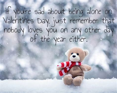 sad valentines day pictures if you re sad about being alone on s day