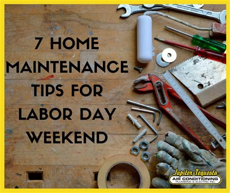 home maintenance tips for labor day ac repair jupiter fl