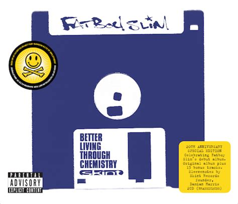 fatboy slim better living through chemistry fatboy slim announces re release of debut album and