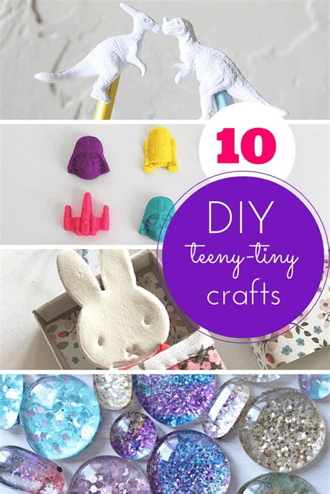 crafts cool 10 teeny tiny totally cool crafts