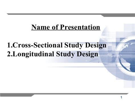 Cross Sectional Studies Ppt by Research Methodology Study Method