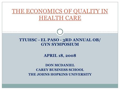 Healthcare Mba Johns by The Economics Of Quality In Healthcare