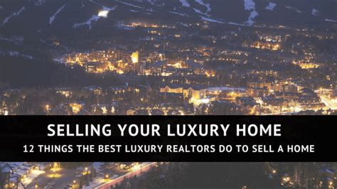 home seller technology home seller marketing luxury selling your luxury home 12 things the best luxury