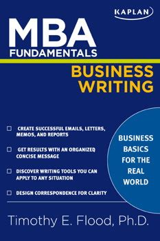 Professional Preparation Mba by Mba Fundamentals Business Writing Book By Timothy E