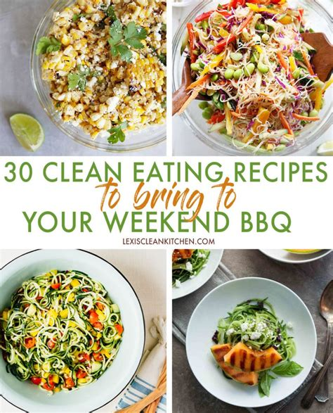 S Clean Kitchen Recipes by 30 Clean Recipes To Bring To Your Bbq S