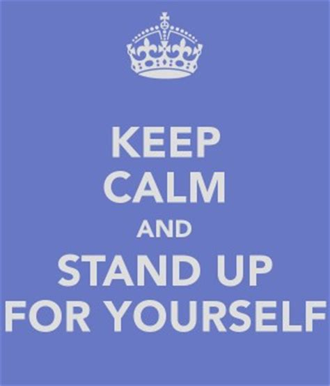libro stand up for yourself quotes about standing up for yourself quotesgram