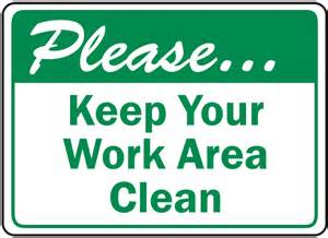 free printable keep area clean signs keep clean signs quotes