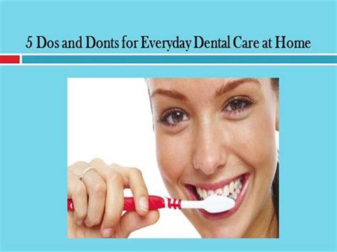 5 Dos And Donts Of Working From Home by 5 Dos And Donts For Everyday Dental Care At Home Authorstream