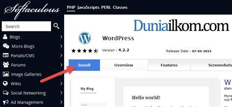 tutorial wordpress di cpanel cara instal wordpress di cpanel dengan softaculous