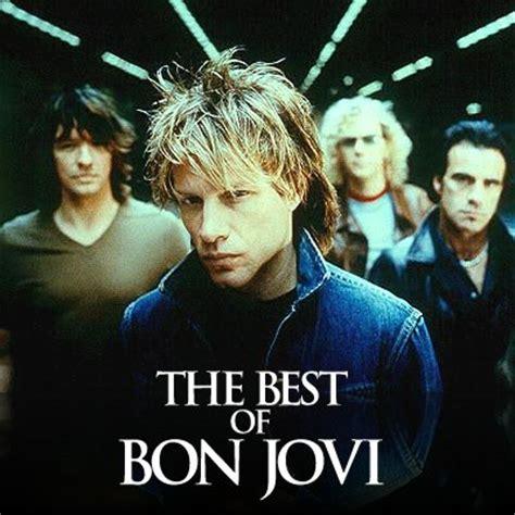 bon jovi best songs the best of bon jovi bon jovi last fm