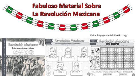 imagenes para trabajar la revolucion mexicana fabuloso material sobre la revoluci 243 n mexicana material